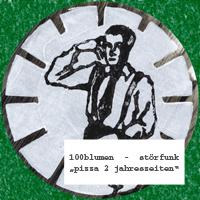 100blumen vs. Störfunk: PIZZA 2 JAHRESZEITEN (Split 2005)